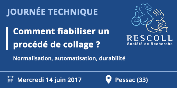 Journée technique Fiabilisation du collage industriel