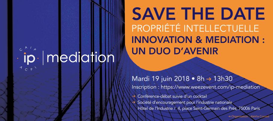 Conférence débat Propriété intellectuelle | Innovation et médiation : un duo d'avenir